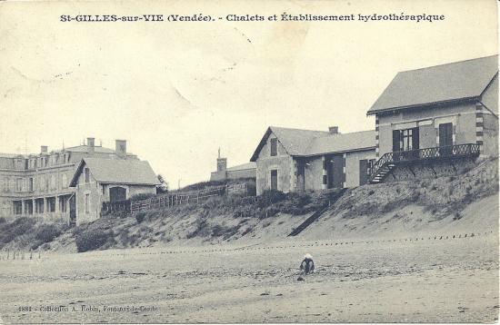 St-Gilles-sur-Vie, chalets et Etablissement hydrothérapique.