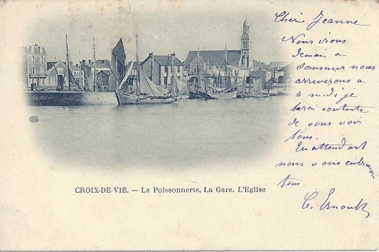 Croix-de-Vie, la poissonnerie, la gare, l'église.