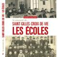 """""""Se souvenir de Saint-Gilles-Croix-de-Vie les écoles"""" paru en 2017."""