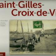 Saint-Gilles-Croix-de-Vie paru en 2011. (Indisponible).