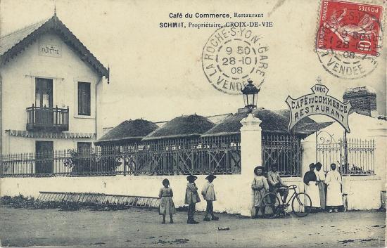 Croix-de-Vie, café du commerce, restaurant Schmit.