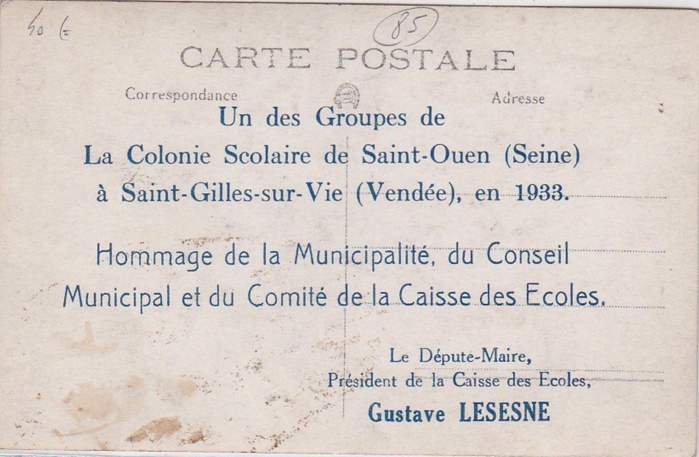 Saint-Gilles-sur-vie, colonie de Saint- Ouen.