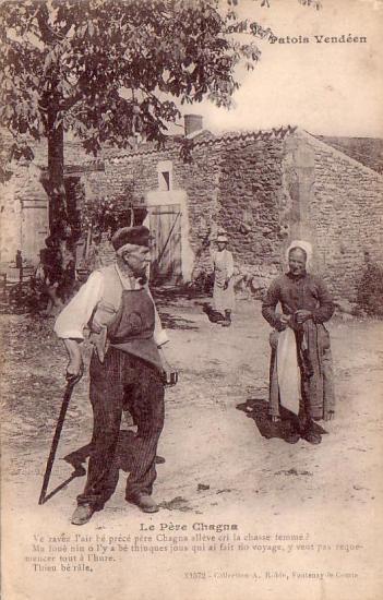 Patois vendéen, le Père Chagna.