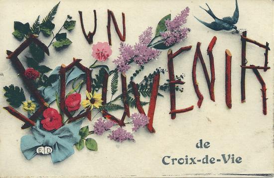 Un souvenir de Croix-de-Vie.