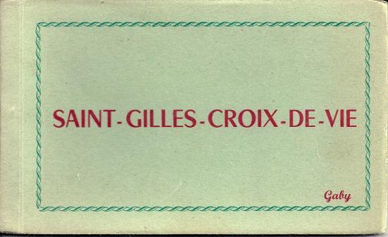 Carnet de 10 vues de St-Gilles-Croix-de-Vie.