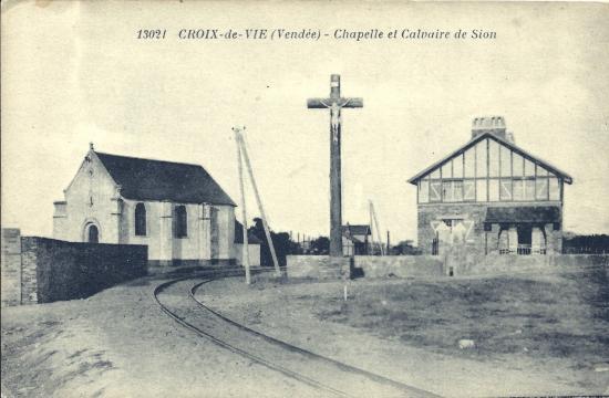 Croix-de-Vie, chapelle et calvaire de Sion.