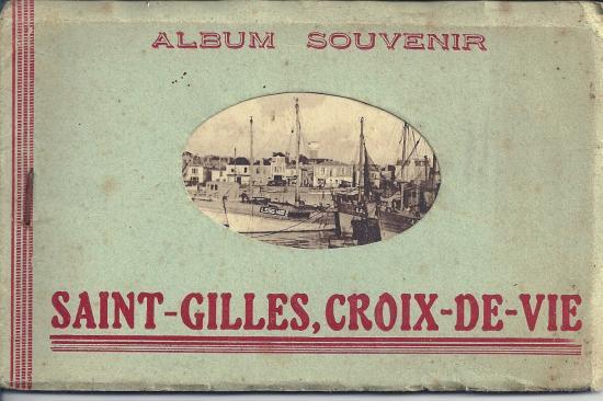 Carnet de 10 vues de St-Gilles et Croix-de-Vie.
