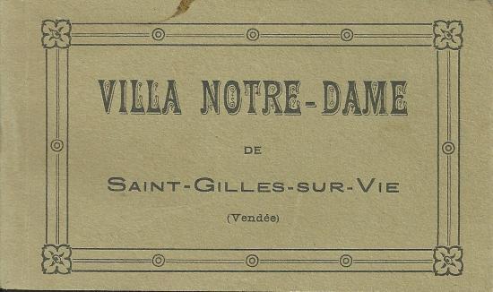 Villa Notre-Dame, Saint-Gilles-sur-Vie.